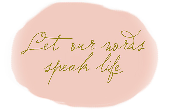 Let our words speak life logo